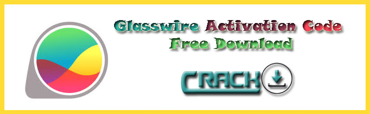 glasswire pro download with crack
