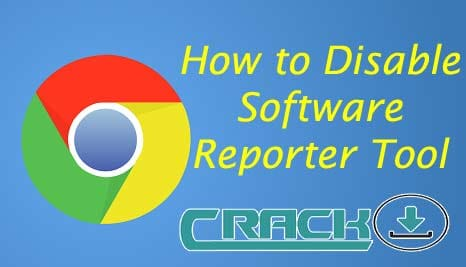 How to Disable Software Reporter Tool