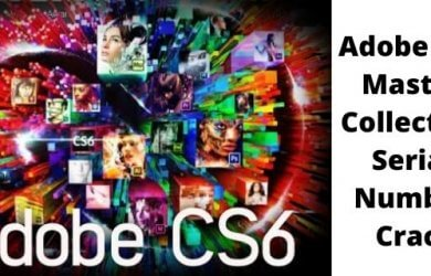 Adobe CS6 Master Collection Serial Number Crack